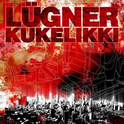Lügner – Kukelikki (CD)